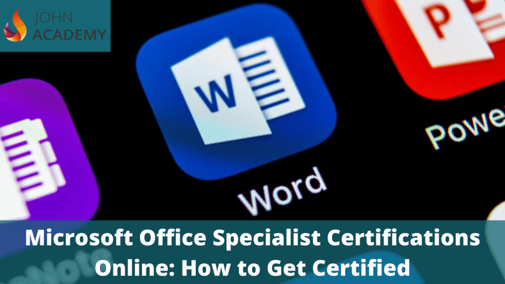 Microsoft-Office-Specialist-Certifications-Online-How-to-Get-Certified